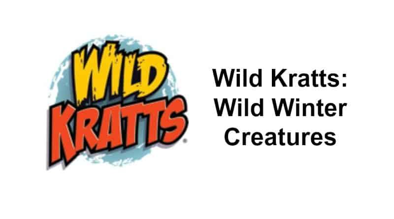 Wild Kratts: Wild Winter Creatures