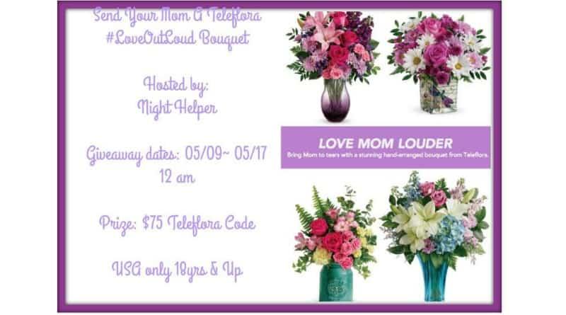 One WINNER will win A #Teleflora #LoveOutLoud Mother's Day Bouquet